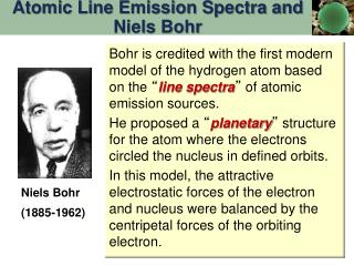 Atomic Line Emission Spectra and  Niels  Bohr