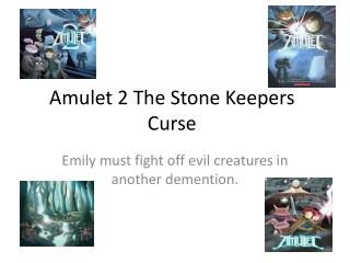 Amulet 2 The Stone Keepers Curse