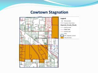 Cowtown Stagnation