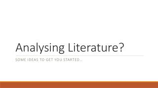 Analysing  Literature?