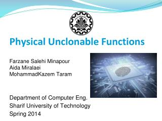 Physical Unclonable Functions