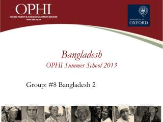 Bangladesh OPHI Summer  School  2013