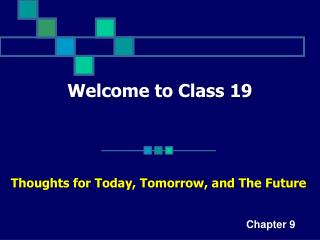 Welcome to Class 19