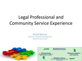 Legal Professional and Community Service Experience