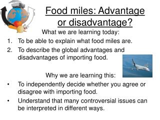 Food miles: Advantage or disadvantage?
