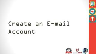 Create an  E -mail Account