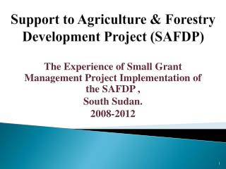 Support to Agriculture & Forestry Development Project (SAFDP)