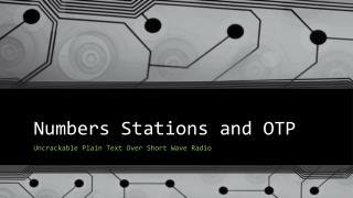 Numbers Stations and OTP