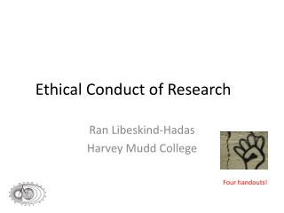 Ethical Conduct of Research