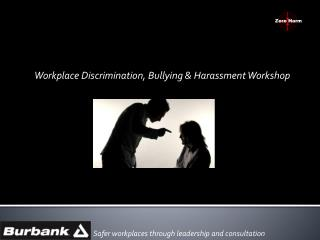 Workplace Discrimination, Bullying & Harassment Workshop