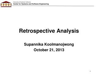 Retrospective Analysis