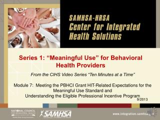 "Series 1: ""Meaningful Use"" for Behavioral Health Providers"
