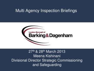 Multi Agency Inspection Briefings
