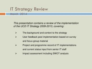 IT Strategy Review  March  2014