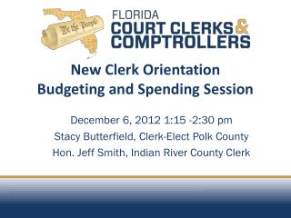 New Clerk Orientation Budgeting and Spending Session