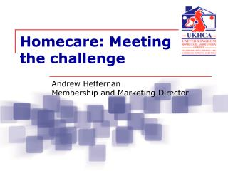 Homecare: Meeting the challenge