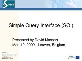 Simple Query Interface (SQI)