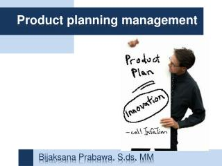 Product planning management