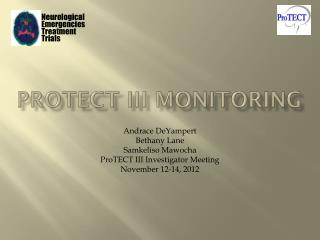 ProTECT III Monitoring