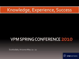 VPM Spring conference  2010