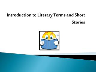 Introduction to Literary Terms and Short Stories