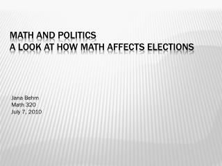Math and politics A look at how math affects elections