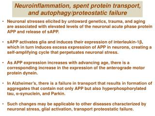 Neuroinflammation, spent protein transport, and autophagy/proteostatic failure