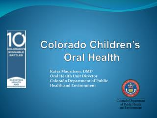 Colorado Children's  Oral Health