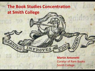 The Book Studies Concentration at Smith College
