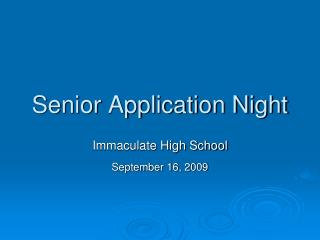 Senior Application Night