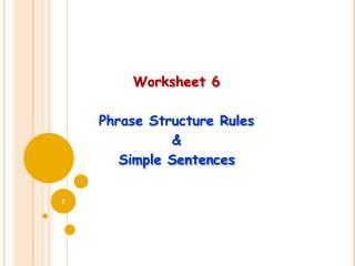 Worksheet 6  Phrase Structure Rules & Simple Sentences