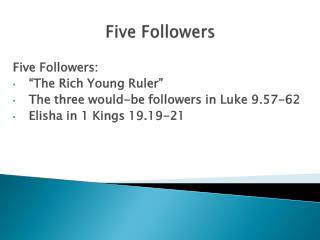 Five Followers