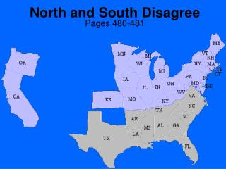 North and South Disagree