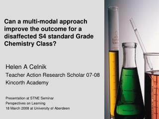 Can a multi-modal approach improve the outcome for a disaffected S4 standard Grade Chemistry Class