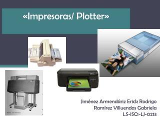 «Impresoras/ Plotter»