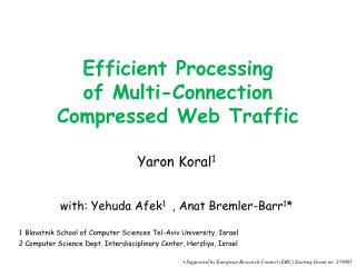 Efficient Processing  of Multi-Connection Compressed Web Traffic