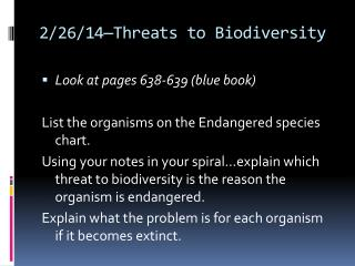 2/26/14—Threats to Biodiversity
