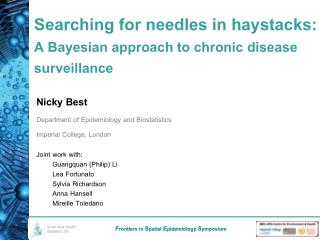 Searching for needles in haystacks:          A Bayesian approach to chronic disease surveillance