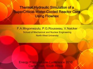 Thermal Hydraulic Simulation of a SuperCritical-Water-Cooled Reactor Core Using Flownex