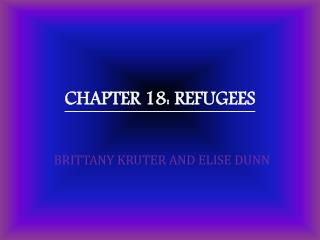 CHAPTER 18:  REFUGEES