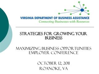 Strategies for Growing Your Business Maximizing Business Opportunities Employer Conference