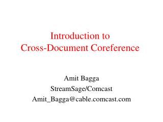 Introduction to  Cross-Document Coreference