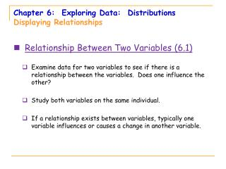 Chapter 6:  Exploring Data:  Distributions Displaying Relationships