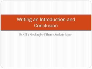 Writing  an  Introduction and Conclusion