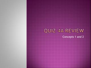 Quiz 4A Review