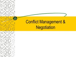 Conflict Management & Negotiation