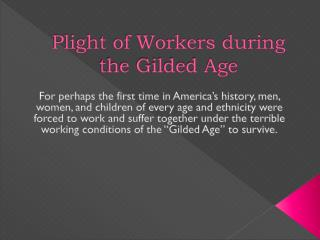 Plight of Workers during the Gilded Age