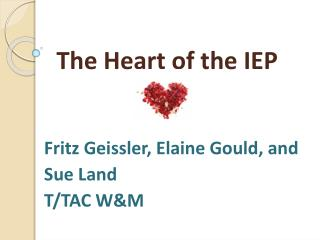 The Heart of the IEP