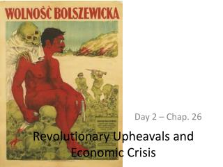 Revolutionary Upheavals and Economic Crisis