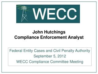 John Hutchings Compliance Enforcement Analyst